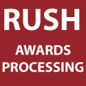 RUSH AWARDS PROCESSING