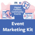 Digital Families Community Events - Marketing Kit
